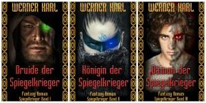 """Cover der """"Spiegelkrieger""""-Trilogie (Copyright: Designstudio Daniela Roith / Werner Karl)"""