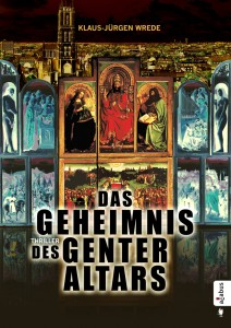 Im Fokus: Das Geheimnis des Genter Altars von Klaus-Jürgen Wrede (Copyright: acabus)