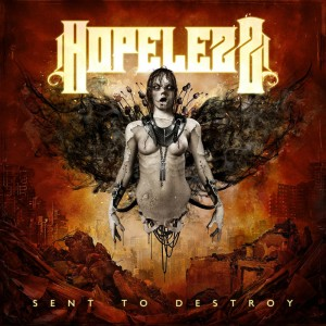 "Cover des Albums ""Sent to Destroy"" von Hopelezz (Copyright: Sonicscars Records)"