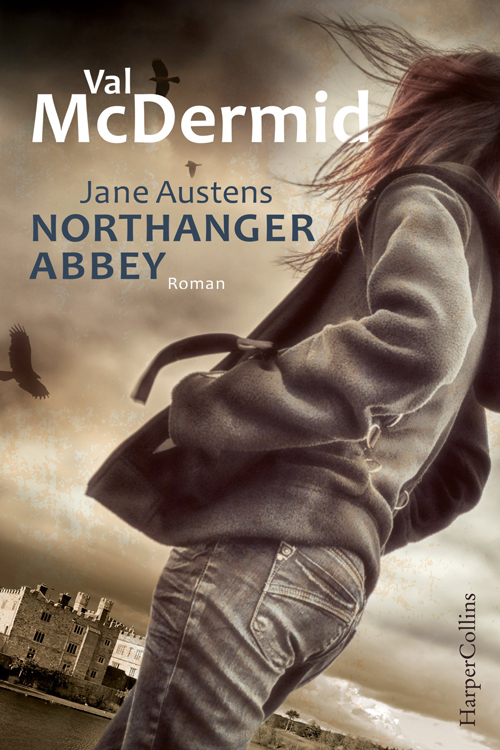 Jane Austens Northanger Abbey (Val McDermid)