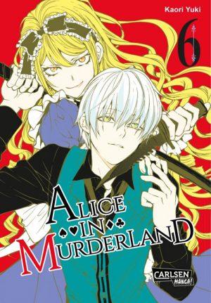 Kaori Yuki - Alice in Murderland (Band 6)